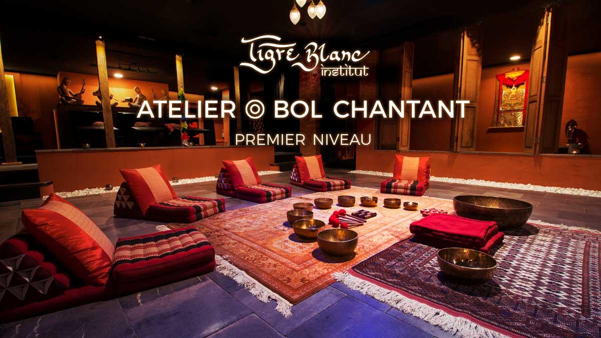 Atelier ◎ Bol Chantant - Niveau 1 - Dimanche 17 décembre à 17h30